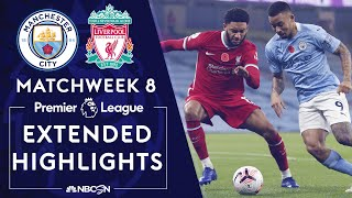 Manchester City v. Liverpool | PREMIER LEAGUE HIGHLIGHTS | 11/8/2020 | NBC Sports