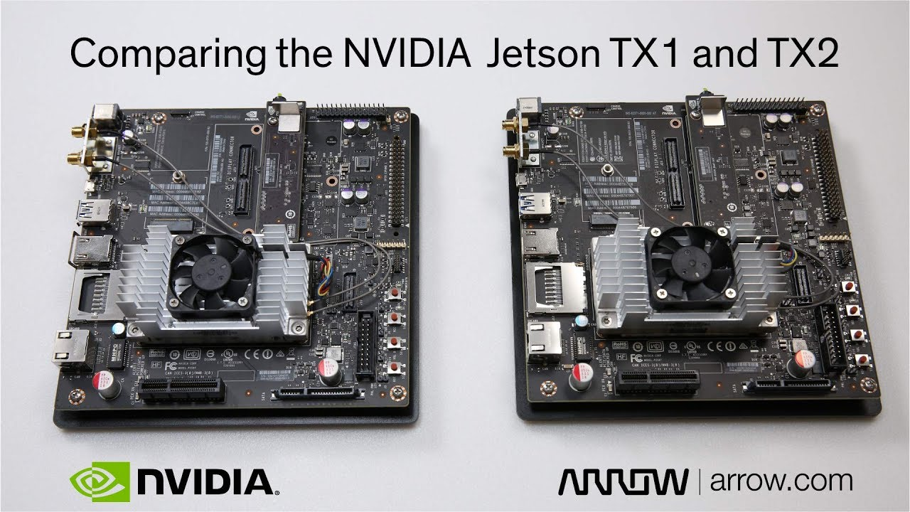NVIDIA Jetson TX1 and TX2 Comparison | Arrow com