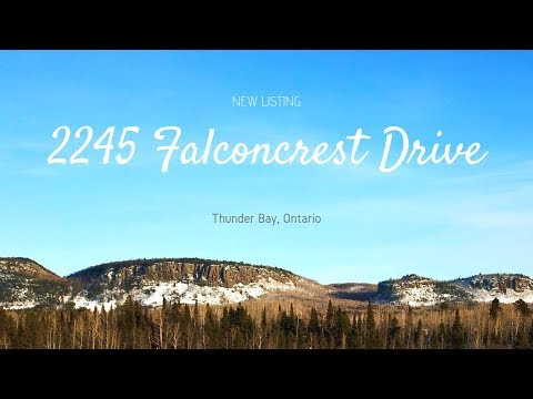 thunder-bay-real-estate-video-|-2245-falconcrest-drive-|-royal-lepage-lannon-realty