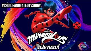 MIRACULOUS | 🐞 VOTE NOW!! Teen Choice Awards 🐞 | Tales of Ladybug and Cat Noir