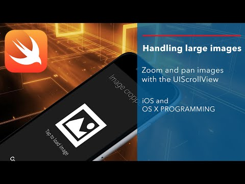 iOS Swift Tutorial: Zoom and pan large images - UIScrollView