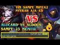 ALUCARD VS ALDOUS SAMPE 23 MENIT!!! TIM SAMPE MINTA2 NYERAH AJA XD - BADGAMER