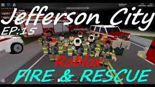 jefferson city fire dept roleplay roblox [EP:15] tunnel collapse