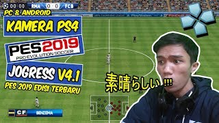 CARA MEMASANG KAMERA PS4 DI PES JOGRESS V4.1 PPSSPP ANDROID & PC