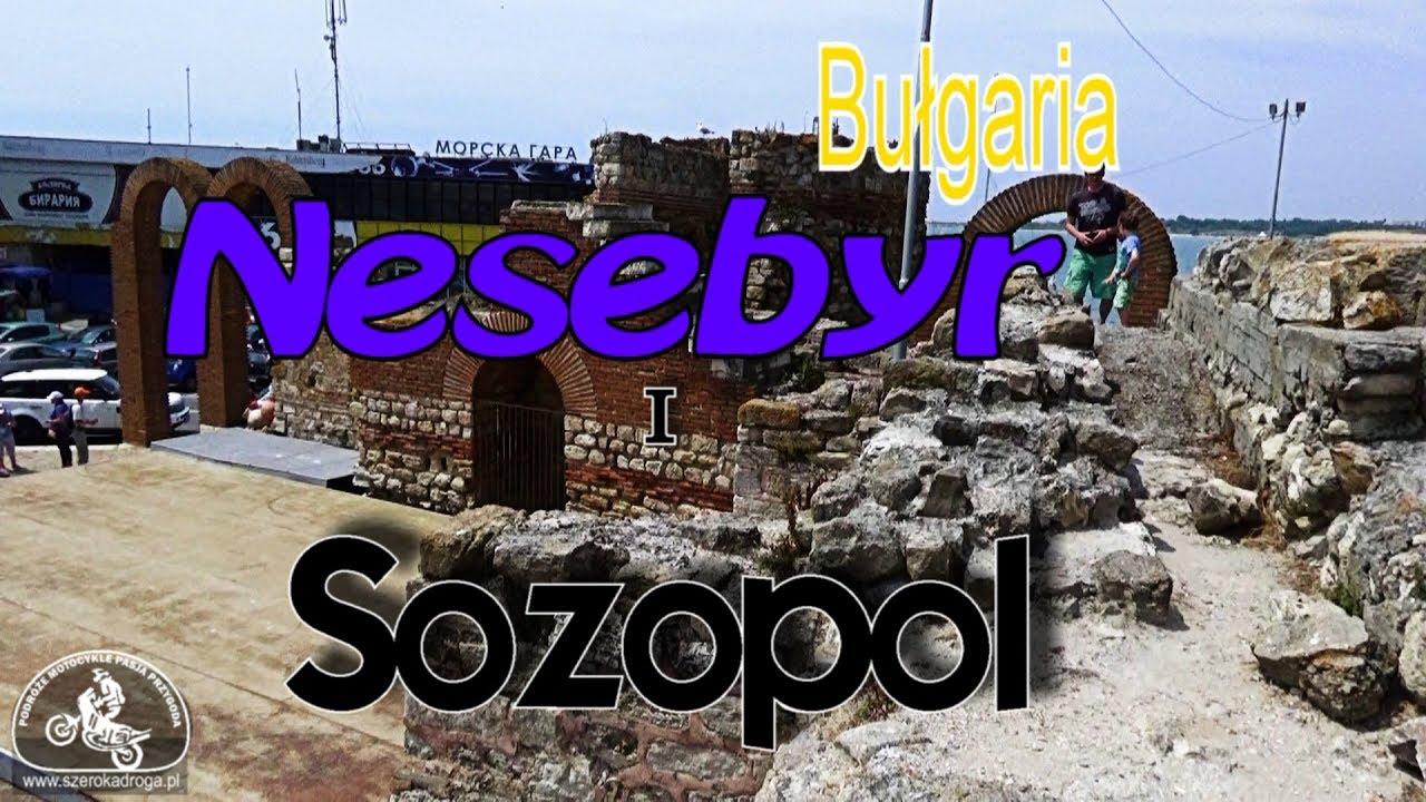 Nesebyr i Sozopol Bułgaria