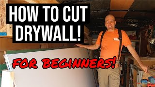 Hot To Cut Drywall! (For Beginners)