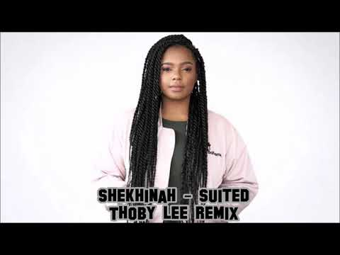 Shekhinah - Suited (Official Thoby Lee Remix)