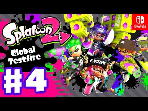 Splatoon 2 Global Testfire Session Gameplay Part 4 (Nintendo Switch)