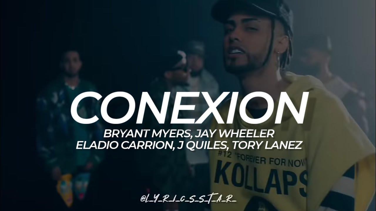 Download Conexión (Bryant Myers x Eladio Carrión x Jay Wheeler x J Quiles x Tory Lanez) - LETRA