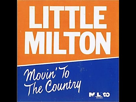 At This Moment - Little Milton