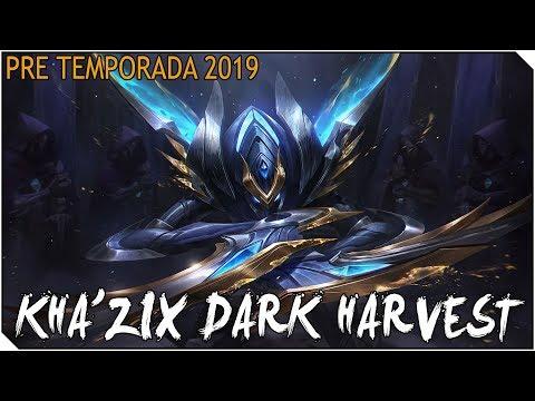 PRE TEMPORADA 2019 | KHA'ZIX de campeonato Dorado y Dark Harvest, Qué HOSTIAS!!