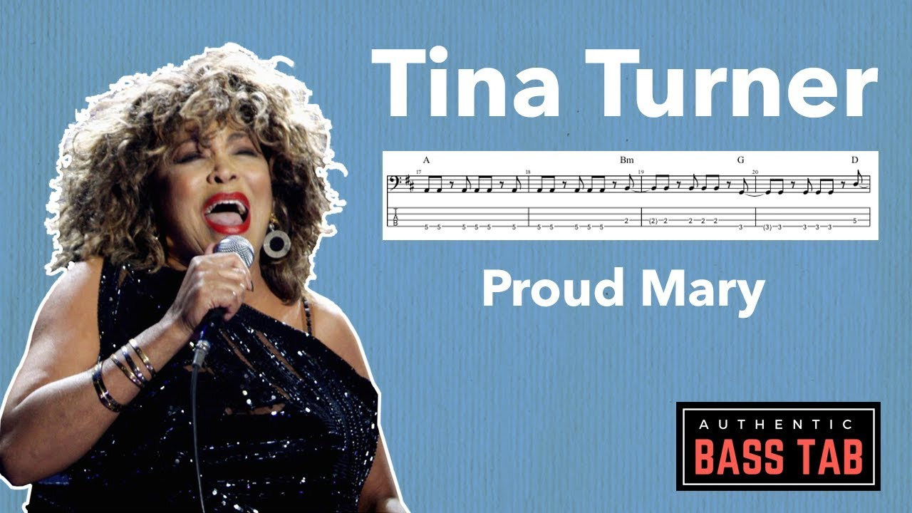 Tina Turner Proud Mary Authentic Bass Cover Tab Youtube