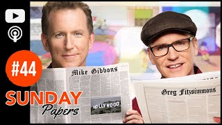 Sunday Papers #44 (Full Episode)| Greg Fitzsimmons and Mike Gibbons