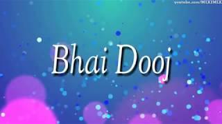 Gambar cover Bhai dooj special | Bhaubeej | भाऊबीज | whatsapp status