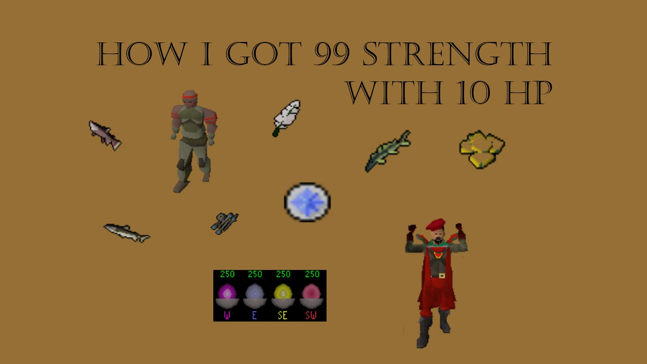 How I Got 99 Strength With 10 HP