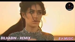 The Brand New ARABIC REMIX SONG 2018 - BILHABIN- REMIX   BILAL HARSH MUSIC ARABIC REMIX SONG 2018