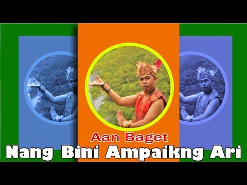 Lagu Dayak Aan Baget - Nang bini ampaikng ari ( Official Music Video )