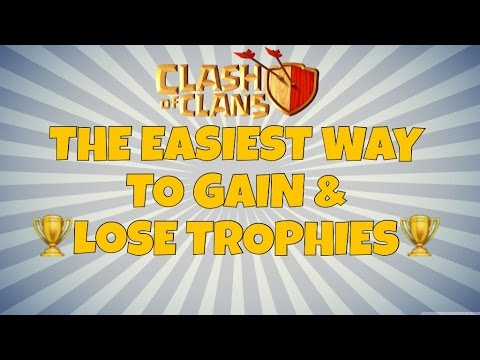 Clash Of Clans | The Easiest Way To Gain & Lose Trophies!
