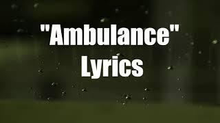 """Ambulance"" By: Misery   Melody ( Lyric)"