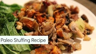 Healthy Thanksgiving Recipe: Paleo & Gluten Free Stuffing Recipe
