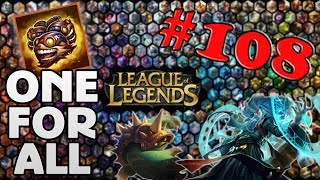 League Of Legends [#108] DAS ist einfach nur GESTÖRT! :D (ONE FOR ALL)