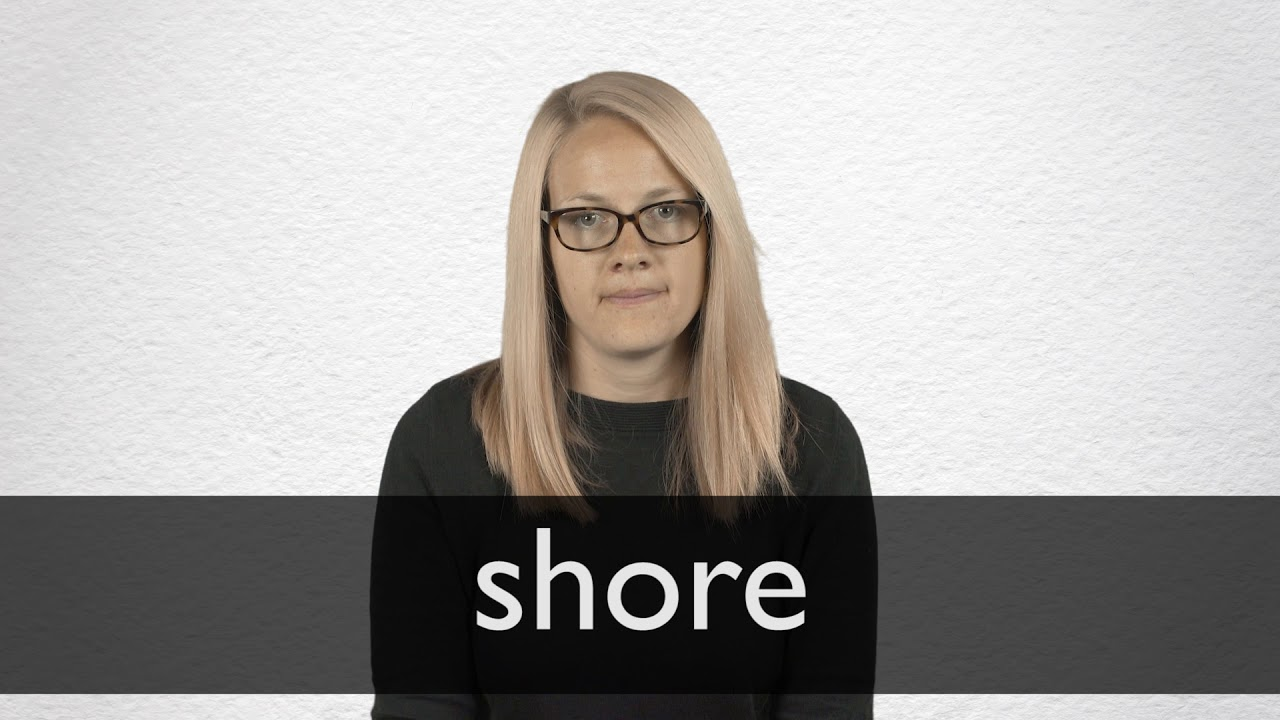 How to pronounce SHORE in British English