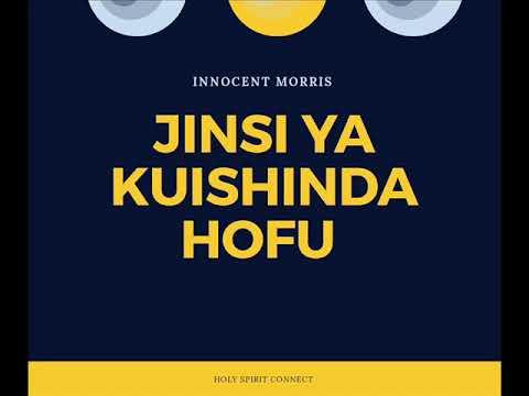 Download JINSI YA KUISHINDA HOFU by Innocent Morris