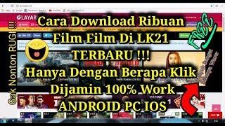 Video Sumpah Gampang Banget !!! 100% Work !Cara Download Film Film Di LK21 Terbaru !!! download MP3, 3GP, MP4, WEBM, AVI, FLV Agustus 2018