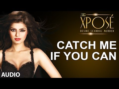 The Xpose: Catch Me If You Can Ba Full Song Audio Himesh Reshammiya, Yo Yo Honey Singh