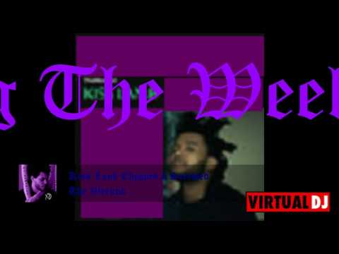 The Weeknd - Kiss Land Chopped N Screwed (DJ $)