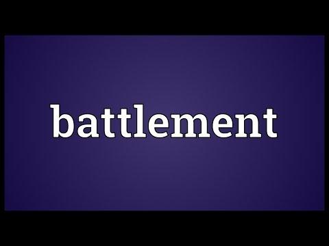 Battlement Meaning
