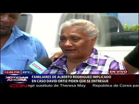 Madre de imputado en caso David Ortiz le pide que se entregue