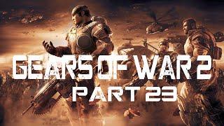"Gears Of War 2 Walkthrough: Part 23 ""A Darksage Let's Play"""