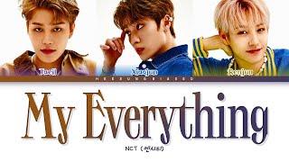 NCT U My Everything Lyrics (엔시티 유 My Everything 가사) [Color Coded Lyrics Han/Rom/Eng]