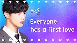 Video Everyone has a first love | Seventeen | EP.08 (Last episode) download MP3, 3GP, MP4, WEBM, AVI, FLV Desember 2017