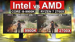 Intel vs AMD -- [ 9900K vs 2700X ]