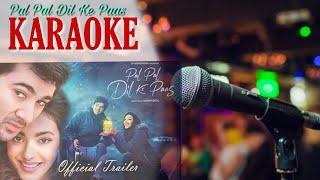 Pal Pal Dil Ke Paas (Title Track) - KARAOKE With Lyrics || Arijit Singh || Original Karaoke Track