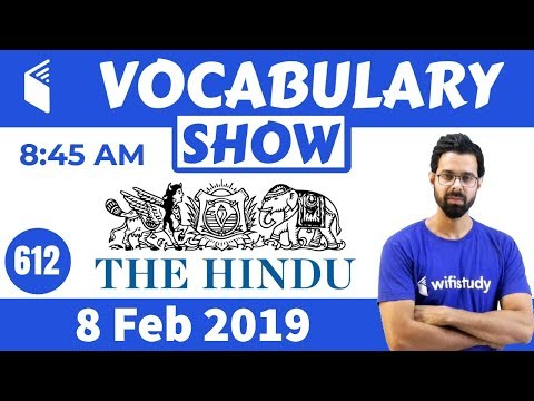 8:45 AM - Daily The Hindu Vocabulary With Tricks (8 Feb, 2019)   Day #612