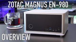 Zotac Magnus EN980 - ZBOX Overview   Tiny GTX 980 PC