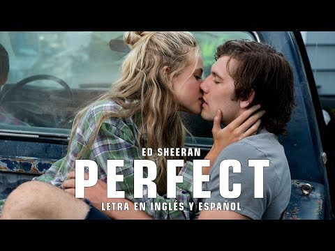 ED SHEERAN - PERFECT | LETRA EN INGLÉS Y ESPAÑOL (ENDLESS LOVE)
