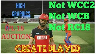 New Android Cricket Game  2018 High Graphics IPL Auction CREATE PLAYER MODE Gameplay Trailer