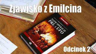 Zjawisko zEmilcina: Druga strona medalu #2 Śledztwo (część I)
