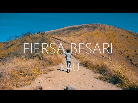 Fiersa Besari - Kau (Unofficial Lyric Video)