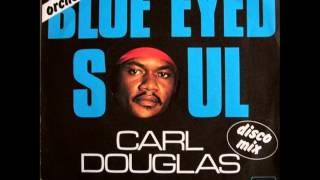 Carl Douglas - Blue Eyed Soul