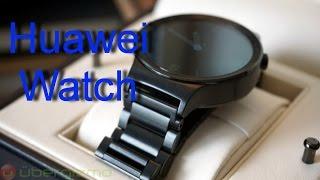 Huawei Watch   обзор крутых часов от Huawei