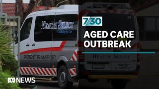 Victoria's aged care COVID-19 outbreak | 7.30
