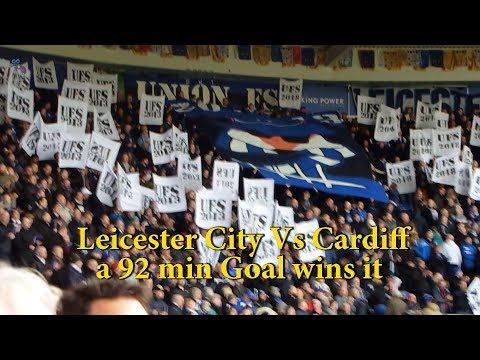 Leicester City vs Cardiff.a 92 min goal wins it for the Blue Birds