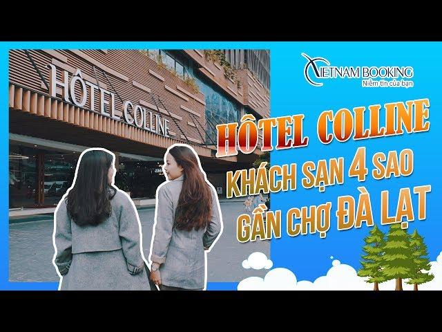 """Chị chị em em trải nghiệm Hôtel Colline - Khách sạn 4 sao gần chợ Đà Lạt """"chất phát ngất""""!!!"""
