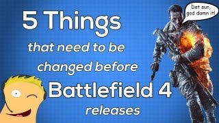 5 Things That Need to be Changed Before Battlefield 4 Gets Released