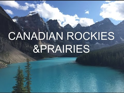 Canadian Rockies & Prairies